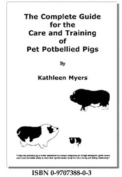 Katheleen Myers Complete Guide for the Care and Training of Pet Potbellied Pigs